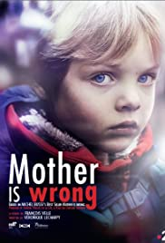 Mother Is Wrong Poster
