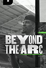 Primary photo for Beyond the Arc