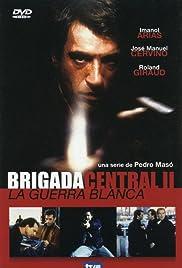 Brigada central II: La guerra blanca Poster