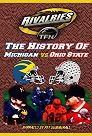 Michigan vs. Ohio State: The Rivalry(2007) Poster - Movie Forum, Cast, Reviews