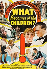 What Becomes of the Children? Poster