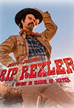 Rip Rexler (A Cowboy in Search of Water)