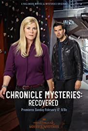 The Chronicle Mysteries: Recovered (TV Movie 2019) - IMDb