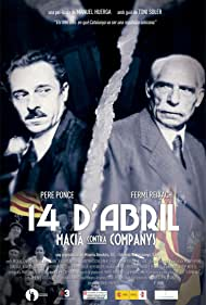 Pere Ponce and Fermí Reixach in 14 d'abril. Macià contra Companys (2011)