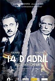 14 d'abril. Macià contra Companys Poster
