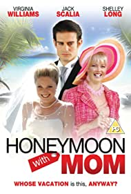 Shelley Long and Virginia Williams in Honeymoon with Mom (2006)