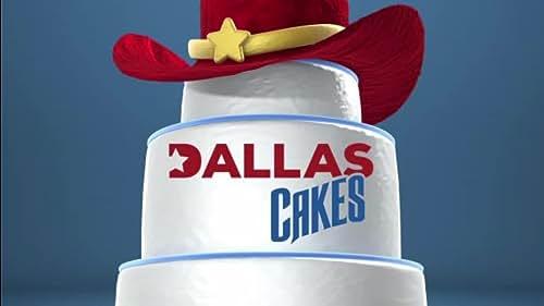 Dallas Cakes: Season 1