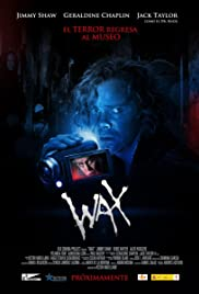 Wax (2014) Poster - Movie Forum, Cast, Reviews