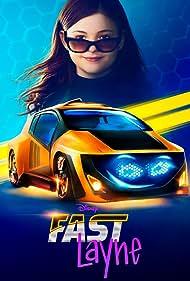 Fast Layne (2019)
