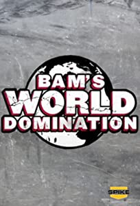 Bam's World Domination hd full movie download