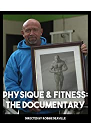 Physique & Fitness: The Documentary