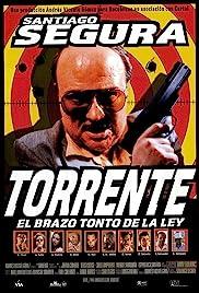 Torrente, el brazo tonto de la ley Poster