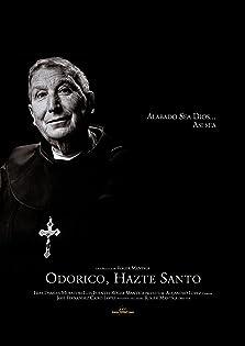 Odorico, Hazte Santo (2016)
