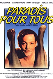 Paradis pour tous (1982) Poster - Movie Forum, Cast, Reviews
