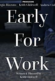 Early for Work Poster