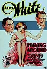 Playing Around (1930) Poster - Movie Forum, Cast, Reviews