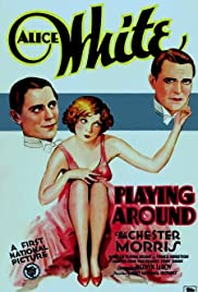 Playing Around(1930) Poster - Movie Forum, Cast, Reviews