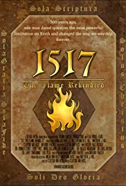 1517 The Flame Rekindled Poster