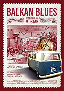 Movies website free download Balkan Blues: Stories from Mostar by none [720px]