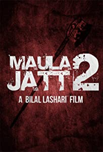 Movie trailers watch Maula Jatt 2 Pakistan [1280x720p]