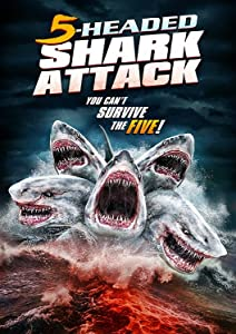 Website for downloading movie 5 Headed Shark Attack [720x1280]