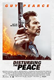 Guy Pearce in Disturbing the Peace (2020)