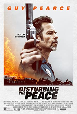 Disturbing the Peace (2020) Watch Online