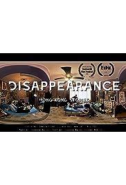 Disappearance: Hong Kong Stories