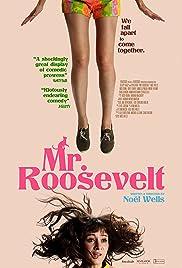 Mr. Roosevelt (2017) 720p