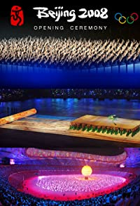 Primary photo for Beijing 2008 Olympics Games Opening Ceremony
