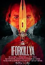 I ForKill Ya
