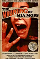 The Haunting of Mia Moss