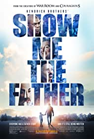 Stephen Kendrick, Sherman Smith, Tony Evans, and Jim Daly in Show Me the Father (2021)