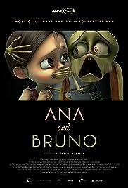 Ana y Bruno(2017) Poster - Movie Forum, Cast, Reviews