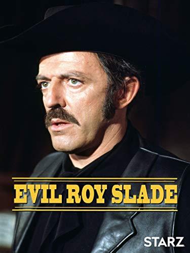 Evil Roy Slade (1972)