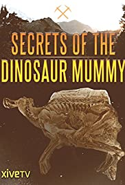 Secrets of the Dinosaur Mummy Poster