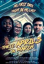Three Aprils in March
