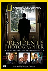 Primary photo for The President's Photographer: Fifty Years Inside the Oval Office