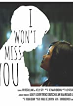 I Won't Miss You