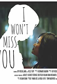 I Won't Miss You Poster