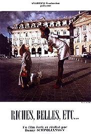 Riches, belles, etc. Poster