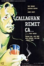 Callaghan remet ça Poster