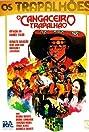 O Cangaceiro Trapalhão (1983) Poster