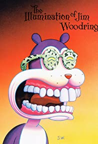 Primary photo for The Illumination of Jim Woodring