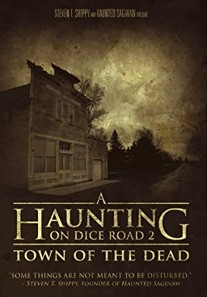 Where to stream A Haunting on Dice Road 2: Town of the Dead