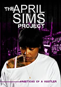 Watch freemovies now The April Sims Project USA [mpeg]
