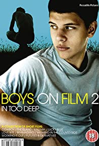 Primary photo for Boys on Film 2: In Too Deep