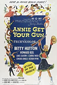 Annie Get Your Gun (1950) Poster - Movie Forum, Cast, Reviews