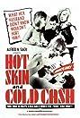 Hot Skin, Cold Cash