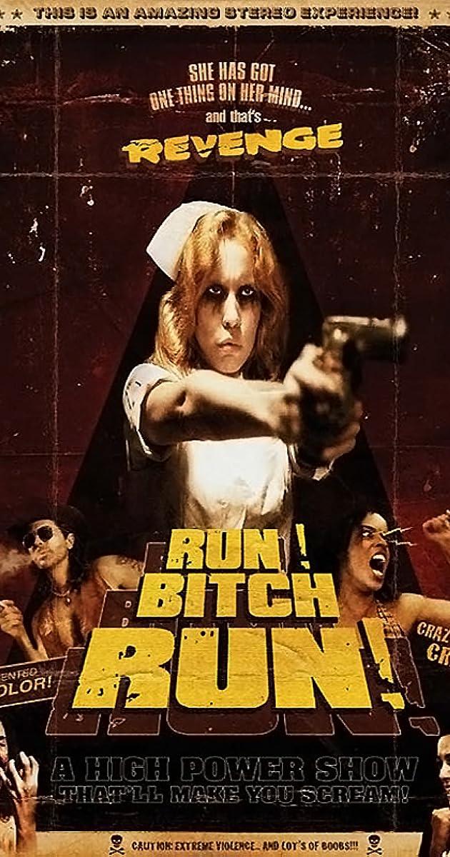Run! Bitch Run! (2009) Subtitles